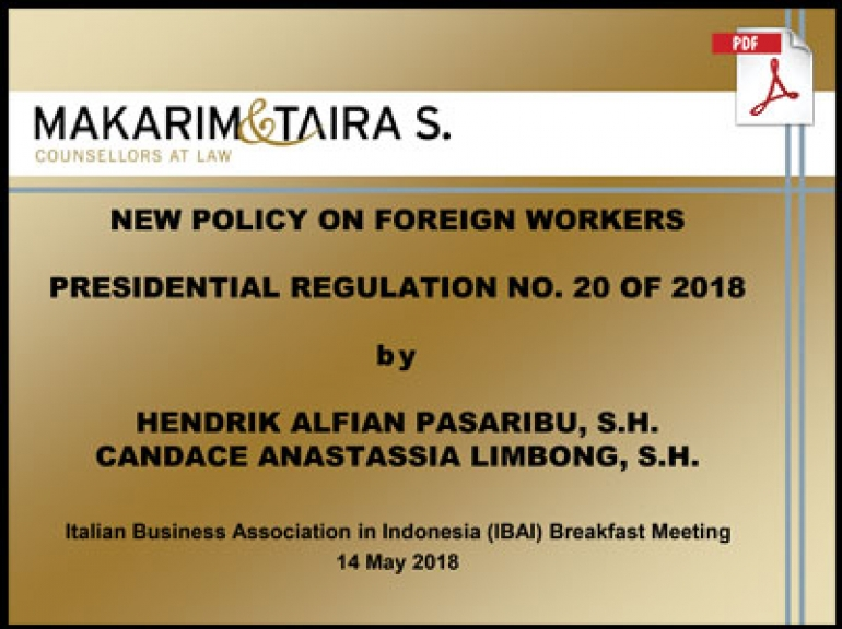 Presentation New-Policy on Foreign Workers Presidential Reglation No 20 of 2018